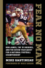 Fear No Man: Don James, the '91 Huskies, and the Seven-Year Quest for a National Football Championship Cover Image