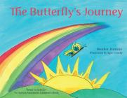 The Butterfly's Journey (What Is Autism? An Autism Awareness Children's Book): Difficult Discussions, Autism & Asperger's Syndrome, Special Needs Chil Cover Image