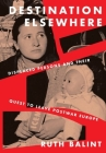 Destination Elsewhere: Displaced Persons and Their Quest to Leave Postwar Europe Cover Image