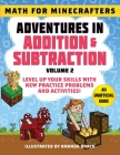Math for Minecrafters: Adventures in Addition & Subtraction (Volume 2): Level Up Your Skills with New Practice Problems and Activities! Cover Image