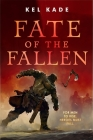 Fate of the Fallen (The Shroud of Prophecy #1) Cover Image