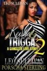 Keisha & Trigga 2: A Gangster Love Story Cover Image