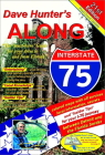 Along Interstate-75: The 'Must Have' Guide for Your Drive to Florida (Along Interstate 75 #21) Cover Image