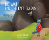 The Wolf and the Baby Dragon (Feel Brave) Cover Image