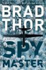 Spymaster: A Thriller Cover Image
