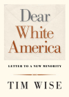Dear White America: Letter to a New Minority (City Lights Open Media) Cover Image