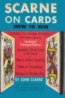 Scarne on Cards: How to Win at Poker, Gin, Bridge, Blackjack, and Other Games Cover Image