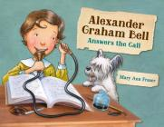 Alexander Graham Bell Answers the Call Cover Image