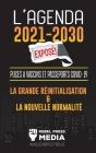 L'Agenda 2021-2030 Exposé !: Puces à Vaccins et Passeports COVID-19, la Grande Réinitialisation et la Nouvelle Normalité; Nouvelles Inédites et Rée Cover Image
