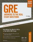 GRE Answers to the Real Essay Questions 3rd Edition Cover Image