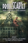 ProleSCARYet: Tales of Horror and Class Warfare Cover Image