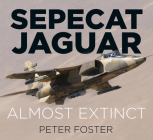 Sepecat Jaguar: Almost Extinct Cover Image