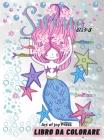 Sirena Libro da Colorare età 4-8: Incredibili 60 disegni da colorare per bambini e bambine con sirene carine e i loro amici │ Libro di attività Cover Image