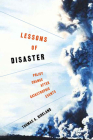 Lessons of Disaster: Policy Change After Catastrophic Events (American Governance and Public Policy) Cover Image