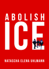 Abolish Ice Cover Image