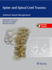 Spine and Spinal Cord Trauma: Evidence-Based Management [With DVD ROM] Cover Image