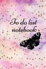 To do list Notebook: Daily Checklist Productivity Journal, Action Planner, 6x9 inch Cover Image