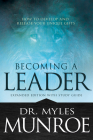 Becoming a Leader: How to Develop and Release Your Unique Gifts Cover Image