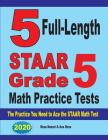 5 Full-Length STAAR Grade 5 Math Practice Tests: The Practice You Need to Ace the STAAR Math Test Cover Image