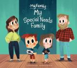 My Special Needs Family (My Family Set 2) Cover Image