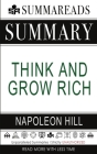 Summary of Think and Grow Rich by Napoleon Hill Cover Image