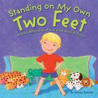 Standing on My Own Two Feet: A Child's Affirmation of Love in the Midst of Divorce Cover Image