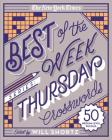 The New York Times Best of the Week Series: Thursday Crosswords: 50 Medium-Level Puzzles (The New York Times Crossword Puzzles) Cover Image