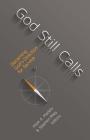 God Still Calls: Discerning God's Direction for Service Cover Image