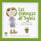 Las Espinacas de Sylvia (1 Paperback/1 CD) [With CD (Audio)] Cover Image