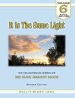 It Is The Same Light (Vol. 6): The Enlightening Wisdom of Sri Guru Granth Sahib Cover Image