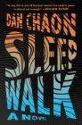 Sleepwalk: A Novel Cover Image