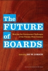 The Future of Boards: Meeting the Governance Challenges of the Twenty-First Century Cover Image