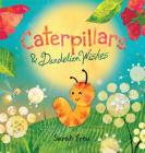 Caterpillars & Dandelion Wishes Cover Image