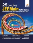 25 Online JEE Main Year-wise Solved Papers (2019 - 2012) with 5 Online Mock Tests 2nd Edition Cover Image