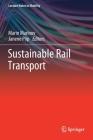 Sustainable Rail Transport (Lecture Notes in Mobility) Cover Image