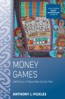 Money Games: Gambling in a Papua New Guinea Town (Asao Studies in Pacific Anthropology #10) Cover Image