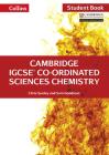 Cambridge IGCSE® Co-ordinated Sciences Chemistry: Student Book (Collins Cambridge IGCSE ®) Cover Image