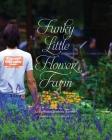 Funky Little Flower Farm Cover Image