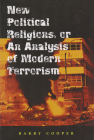 New Political Religions, or an Analysis of Modern Terrorism Cover Image