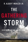 The Gathering Storm: Secularism, Culture, and the Church Cover Image