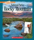 Rocky Mountain (A True Book: National Parks) Cover Image
