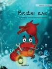 Brizni rak (Bosnian Edition of