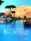 Small Scale, Big World: The Culture of Mini Crafts Cover Image