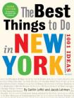 The Best Things to Do in New York: 1001 Ideas: 3rd Edition Cover Image