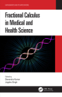 Fractional Calculus in Medical and Health Science (Mathematics and Its Applications) Cover Image