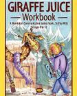 Giraffe juice - Workbook: A Non Violent Communication Workbook Cover Image