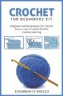 Crochet For Beginners Kit: Kit Beginners And Illustrations For Crochet book Crochet Stitchers-Crochet Easy Learning crochet hook Cover Image