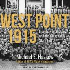 West Point 1915: Eisenhower, Bradley, and the Class the Stars Fell on Cover Image