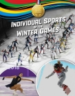 Individual Sports of the Winter Games Cover Image
