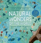 Look Down and See Natural Wonders of the World: A Bird's Eye View of 12 of the World's Greatest Natural Wonders Cover Image